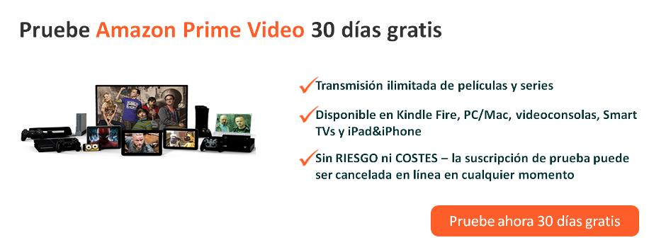 Pruebe Amazon Prime Video 30 días gratis